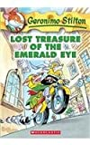img - for Lost Treasure of the Emerald Eye (Geronimo Stilton) by Geronimo Stilton (2004-02-01) book / textbook / text book