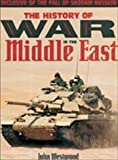 img - for The History of the War in the Middle East book / textbook / text book