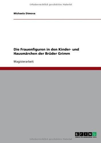 Download Die Frauenfiguren in den Kinder- und Hausmärchen der Brüder Grimm (German Edition) Pdf