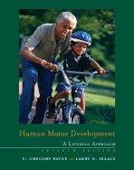 Human Motor Development A Lifespan Approach (Hardcover, 2007) 7th EDITION