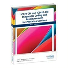 Book ICD-9-CM and ICD-10-CM Diagnostic Coding and Reimbursement for Physician Services 2012 by Anita C. Hazelwood (2011-08-15)