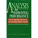 Analysis for Improving Performance, Richard A. Swanson, 1881052486