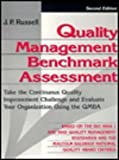 Quality Management Benchmark Assessment, Russell, J. P., 0527762954