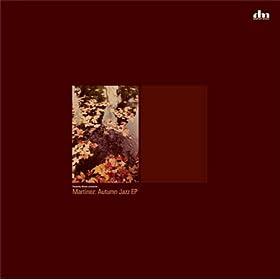 Martinez - Autumn Jazz EP