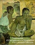Impressionist and Post-Impressionist Masterpieces from the Courtauld Collection, Farr, Dennis and House, John, 0300038283