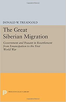 Great Siberian Migration (Princeton Legacy Library)