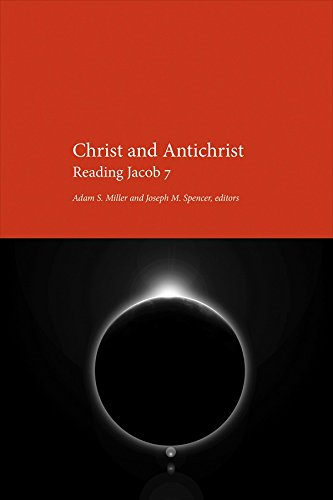 Christ and Antichrist: Reading Jacob 7