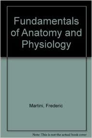 Fundamentals of Anatomy and Physiology/Applications Manual