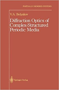 Diffraction Optics of Complex-Structured Periodic Media (Partially Ordered Systems)