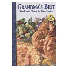 Grandma's Best: Traditional Treats for Busy Cooks