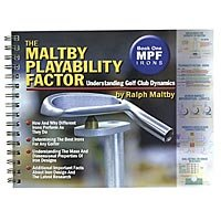 Spiral-bound The maltby playability Factor : Book one - irons: understanding golf club Dynamics Book