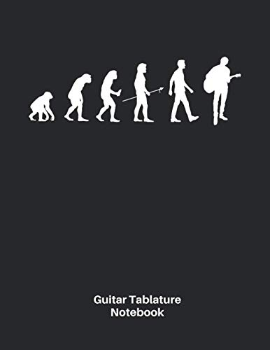Nice Day Sheet Music - Guitar Tab Notebook: Evolution of Man Acoustic Guitar Sheet Music Blank Notebook - Great Accessories & Gift Idea for Guitarists, Guitar Teacher & Students.