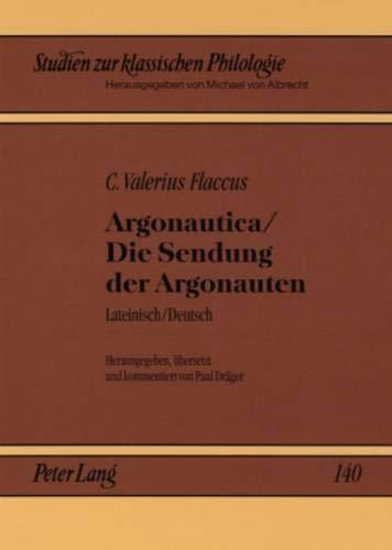 Argonautica / Die Sendung der Argonauten: Lateinisch / Deutsch (Studien zur klassischen Philologie) (German and Latin Edition)