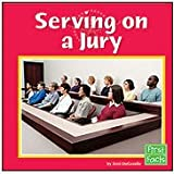 Serving on a Jury, Terri DeGezelle, 0736851542
