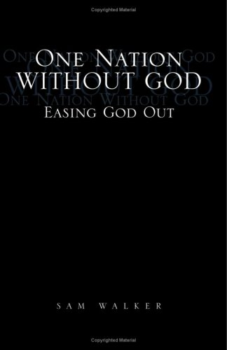 Download One Nation Without God: Easing God Out pdf epub