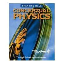 Conceptual Physics: the High School Physics Program - Teacher's Edition by Paul G. Hewitt (2006-05-03)