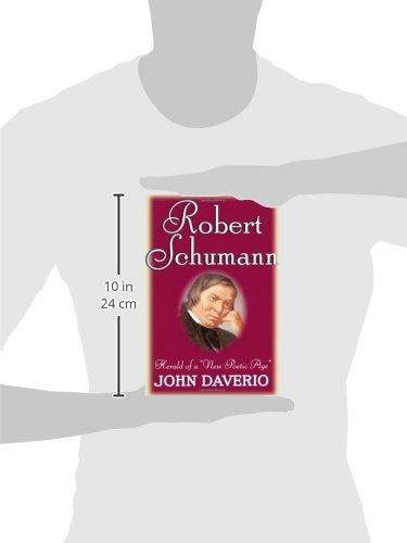 Robert Schumann: Herald of a ''New Poetic Age''