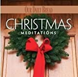 Christmas Meditations: Our Daily Bread