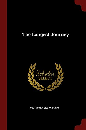 the longest journey 感想 e m 1879 1 forster 読書メーター