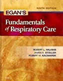 Egan's Fundamentals of Respiratory Care (Hardcover, 2008) 9th EDITION