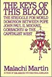 The Keys of This Blood, Malachi Martin, 0671691740
