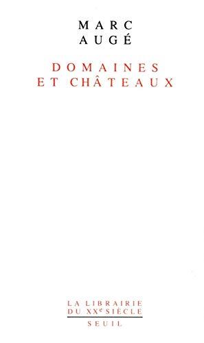 Domaines et châteaux (La Librairie du XXe siècle) (French Edition)
