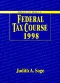 Prentice Hall's Federal Tax Course 1998