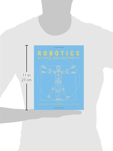 Robotics: Science and Systems VI (The MIT Press)
