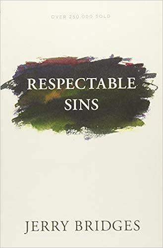 Respectable Sins by Jerry Bridges