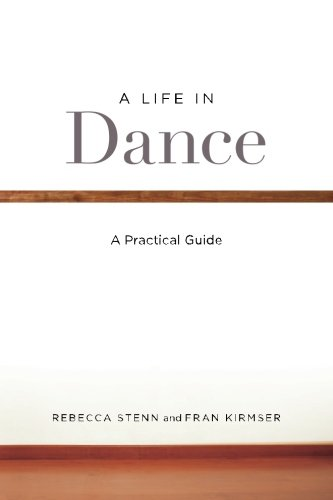 Download A Life In Dance: A Practical Guide PDF