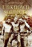Unknown Soldiers, Joseph E. Garland, 0962578037