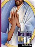 img - for Becoming Like Him, Student Text book / textbook / text book