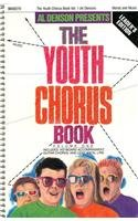 Youth Chorus Book, Volume 1|-|0001484524