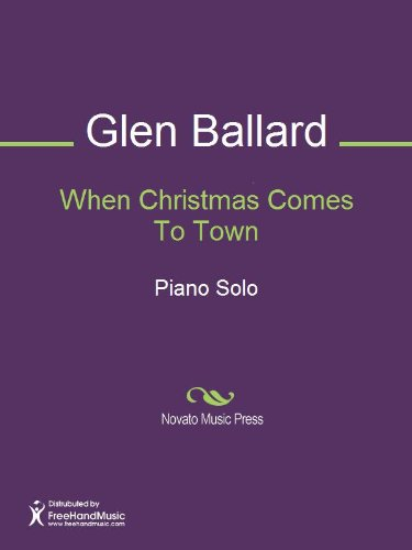 when christmas comes to town by alan anthony silvestri glen ballard - When Christmas Comes To Town