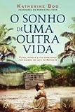 img - for O Sonho de uma Outra Vida (Portuguese Edition) book / textbook / text book