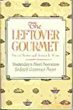 The Leftover Gourmet, Patricia Rosier and Jessica L. Weiss, 0517089165