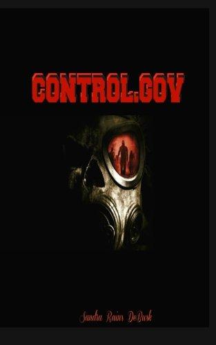 Book: Control.Gov (Government Conspiracy Book 1) by Sandra Rains DeBusk