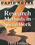 Research Methods in Social Work, Royse, David, 0830415335