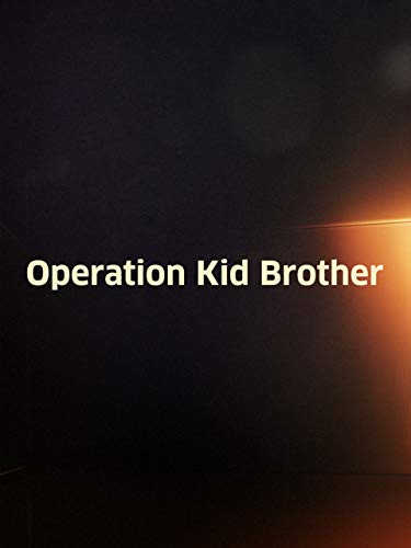 (Operation Kid Brother)