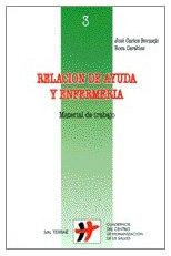 Descargar Libro Relación De Ayuda Y Enfermería: Material De Trabajo José Carlos Bermejo Higuera