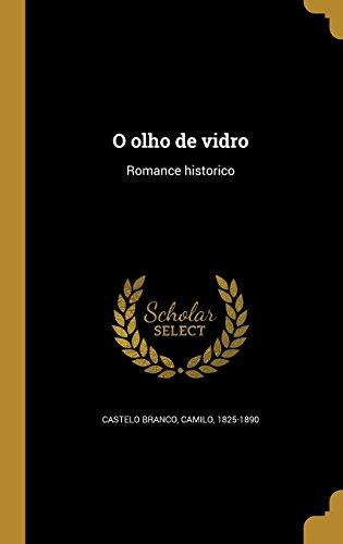 O Olho de Vidro: Romance Historico