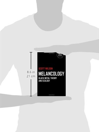Melancology: Black Metal Theory And Ecology: Scott Wilson: 9781780991894:  Amazon.com: Books