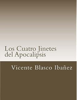 Los Cuatro Jinetes del Apocalipsis (Libros Clasicos) (Spanish Edition)