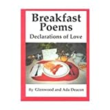 Breakfast Poems: Declarations of Love
