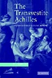 The Transvestite Achilles: Gender and Genre in Statius' Achilleid, P. J. Heslin, 0521851459