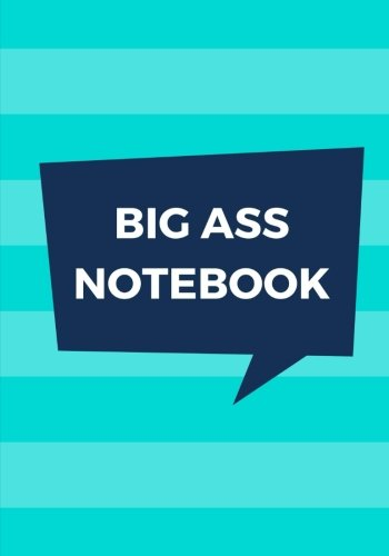 Download Big Ass Notebook: 500 Pages, Extra Large Notebook, Journal, Diary, Ruled, Aqua Stripes, Soft Cover (7 x 10) (Extra Large Notebooks) ebook