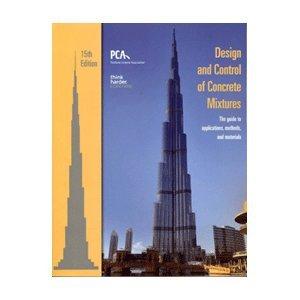 Concrete Mix Design - Design and Control of Concrete Mixtures 15th (Fifteenth) Edition