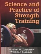Science and Practice of Strength Training 2nd (second) edition