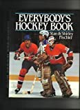 Everybody's Hockey Book, Fischler, Stanley I. and Fischler, Shirley, 0684185075