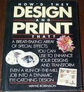 How'd They Design and Print That?, Wayne Robinson, 0891344039